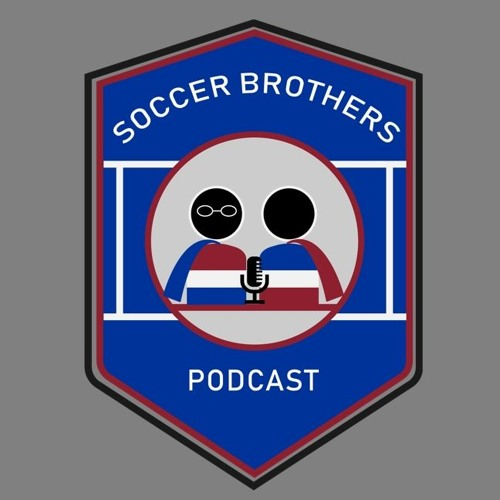 Soccer Brothers Podcast - #29