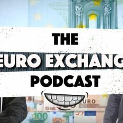 The Euro Exchange Podcast