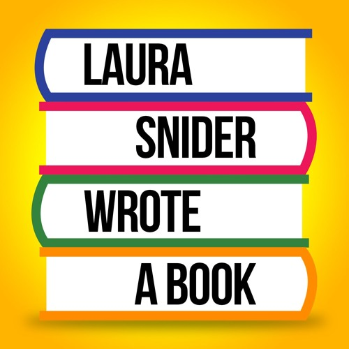 Laura Snider Wrote A Book Podcast's avatar
