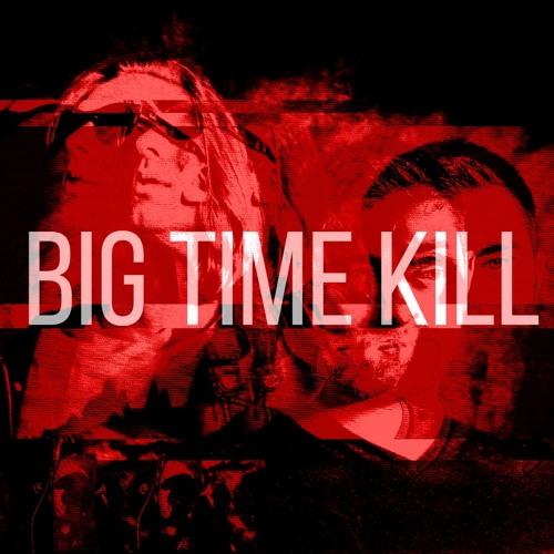 Big Time Kill's avatar