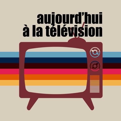 Aujourd'hui à la télévision's avatar