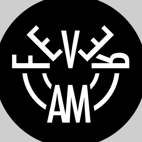 FEVER AM's avatar