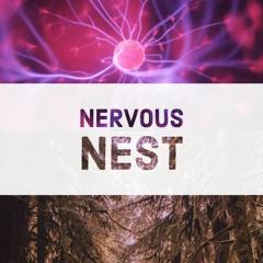 Nervous Nest