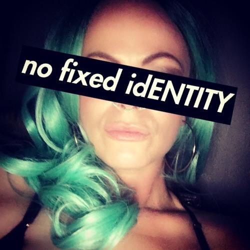 no fixed idENTITY's avatar