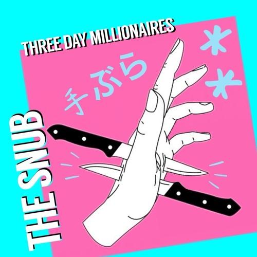 Three Day Millionaires's avatar