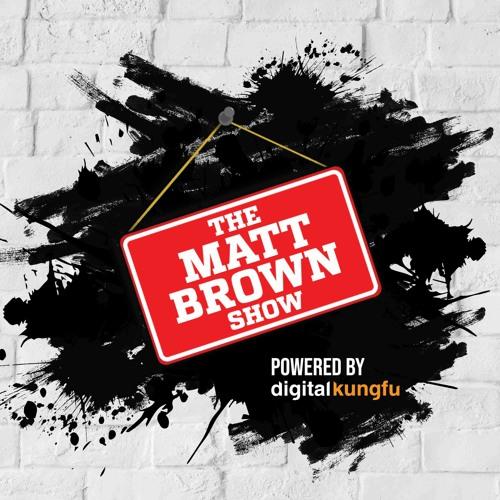 Matt Brown Show's avatar