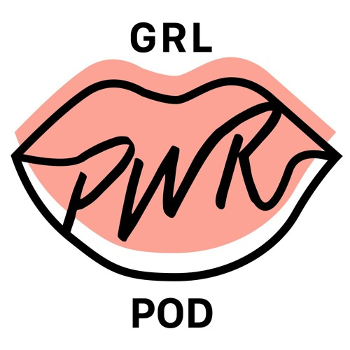 Girl Power Pod - A podcast about female leadership's avatar