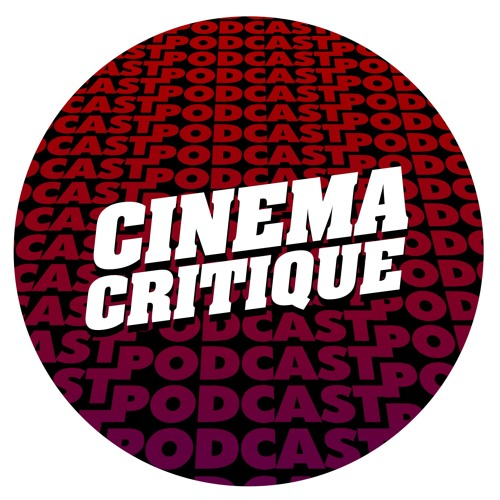 Подкаст Cinema Critique's avatar
