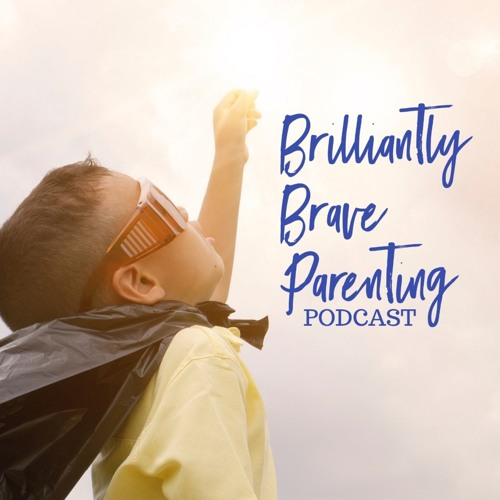 BRILLIANTLY BRAVE #8 - LEARN YOUR CHILD - Veronne Carter