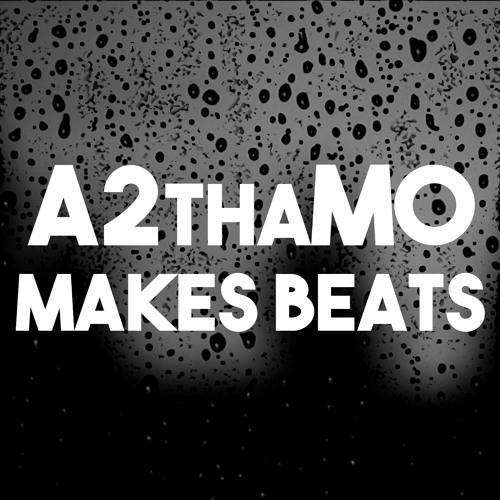 A2thaMo Makes Beats's avatar