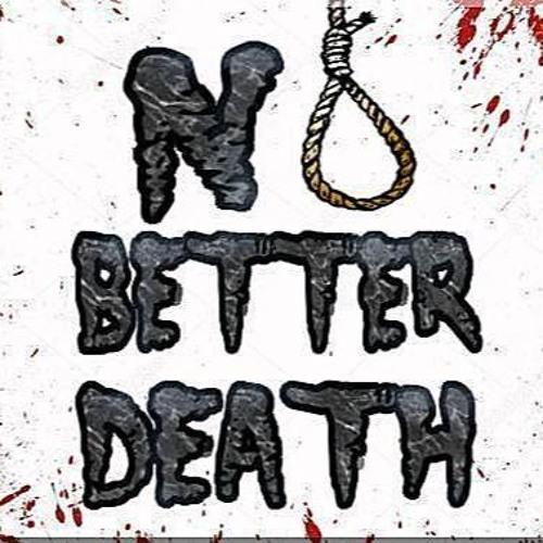 No Better Death's avatar
