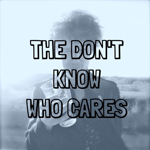 The Don't Know, Who Cares's avatar