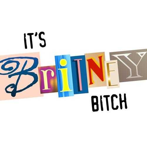 It's Britney, Bitch! Podcast's avatar