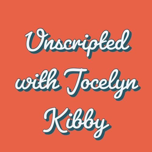 Unscripted with Jocelyn Kibby Podcast's avatar