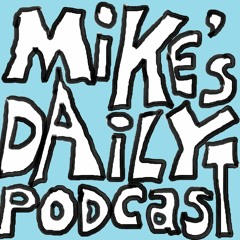 Mike's Daily Podcast with Mike Matthews