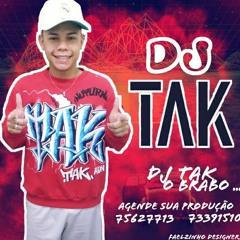 DJ TAK = CONTEUDOS