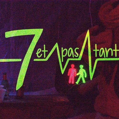 7 Et Pas Tant's avatar