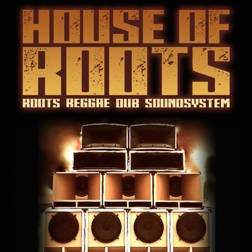 HOUSE Of ROOTS SOUNDSYSTEM's avatar