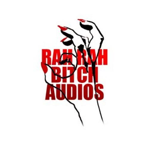 RahRahBitch Audios's avatar