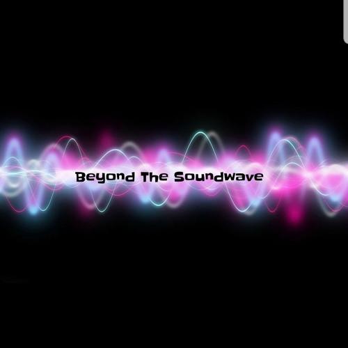 Beyond The Soundwave's avatar