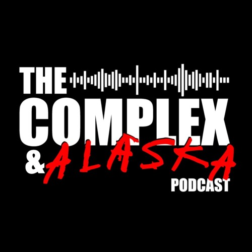 The Complex & Alaska Podcast's avatar