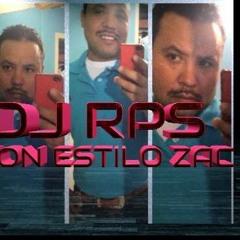 DJ RPS CON ESTILO ZAC