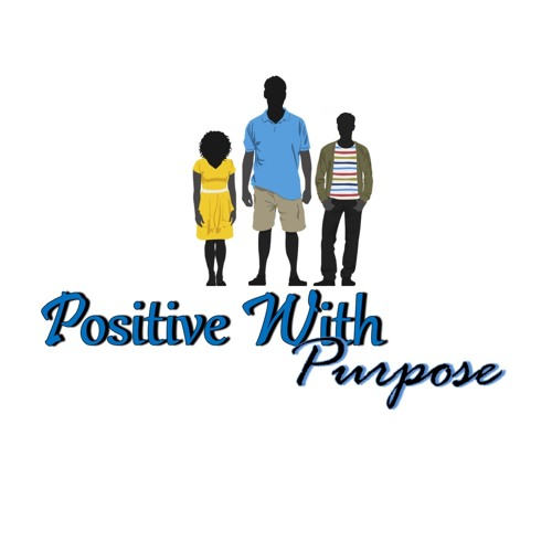The Positive With Purpose Podcast's avatar