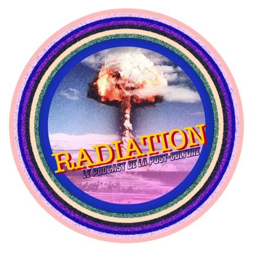 Radiation, le podcast de la post-culture's avatar