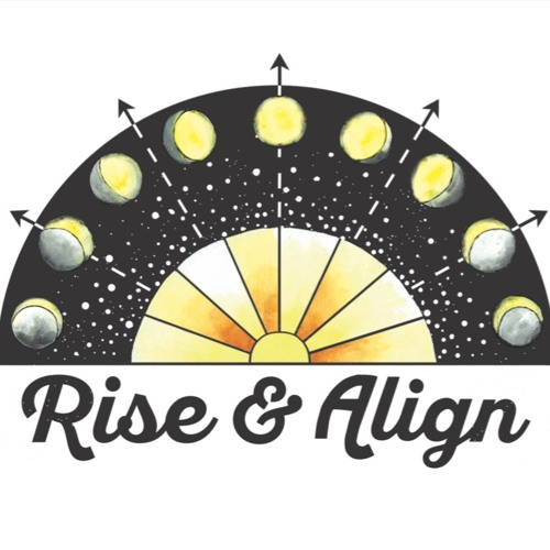 Rise & Align Episode 10: MELANIE KLEIN- LOVING YOUR WHOLE SELF