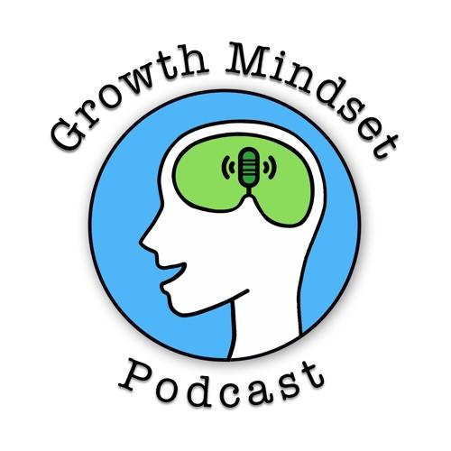 Growth Mindset Podcast's avatar