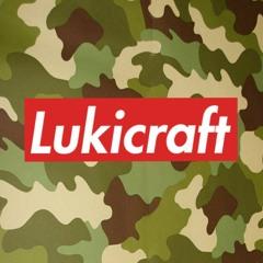 Lukicraft