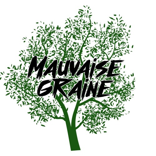 Mauvaise Graine's avatar