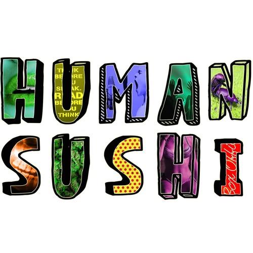 Human Sushi's avatar