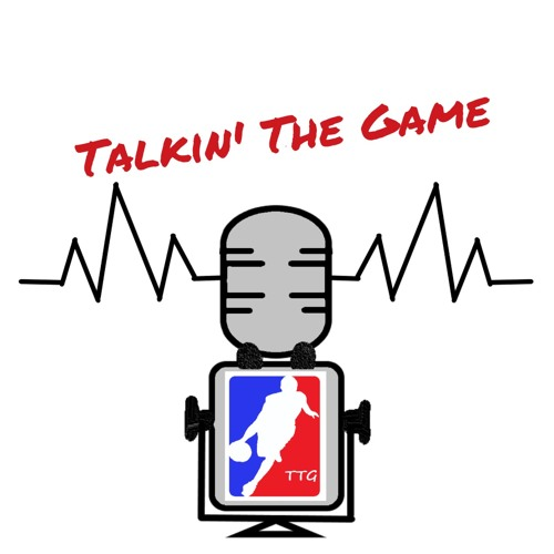 Talkin' The Game - NBA Podcast's avatar
