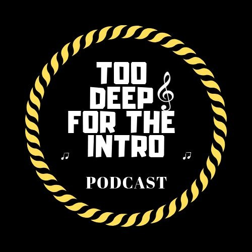 Too Deep for the intro Podcast's avatar