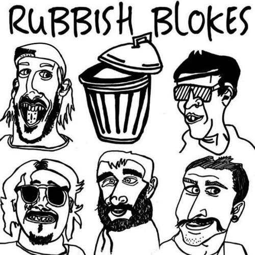 Rubbish Blokes's avatar