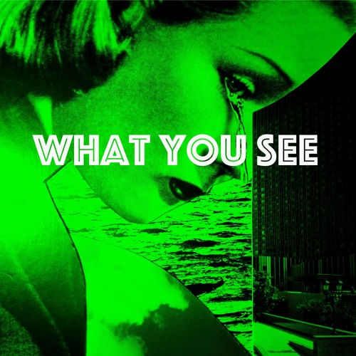 What You See's avatar