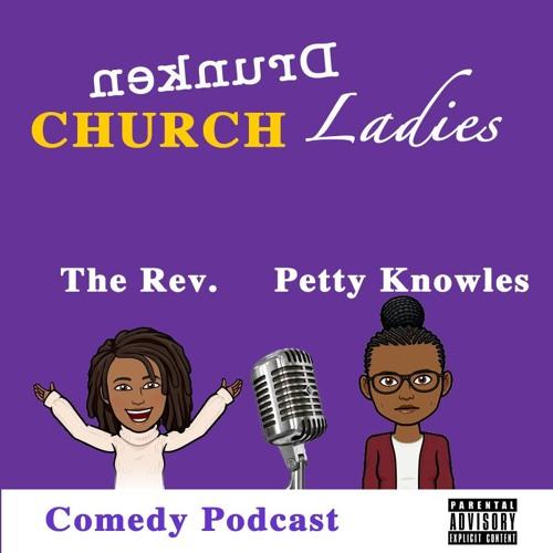 Drunken Church Ladies #SECONDSundays's avatar