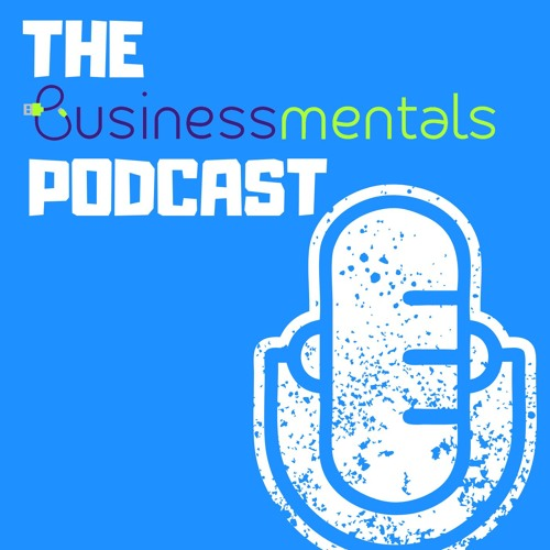 The Businessmentals Podcast's avatar