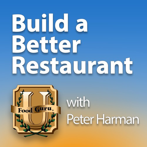 Build A Better Restaurant with Peter Harman's avatar
