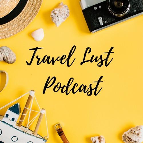 Travel Lust Podcast's avatar