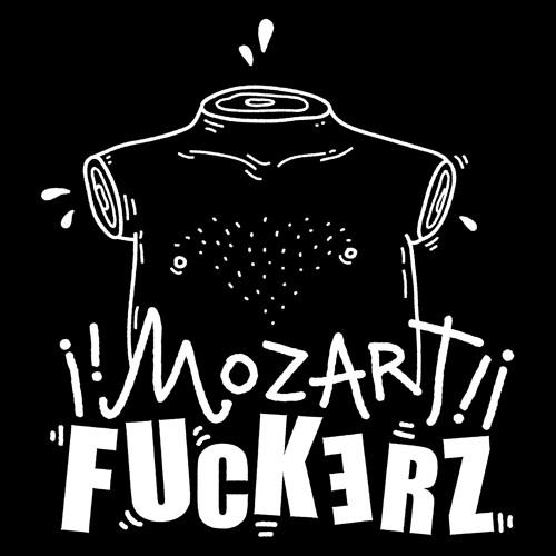 ! ¡ MoZarT FucKerZ ¡ !'s avatar