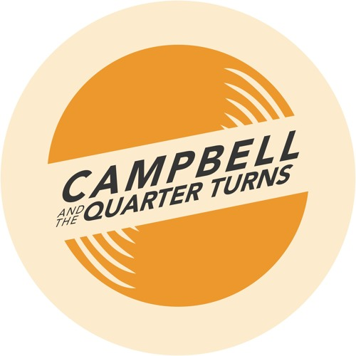 Campbell & The Quarter Turns's avatar
