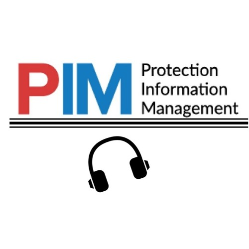 PIM - Protection Information Management- Podcast's avatar