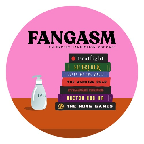 Fangasm: An Erotic Fanfiction Podcast's avatar