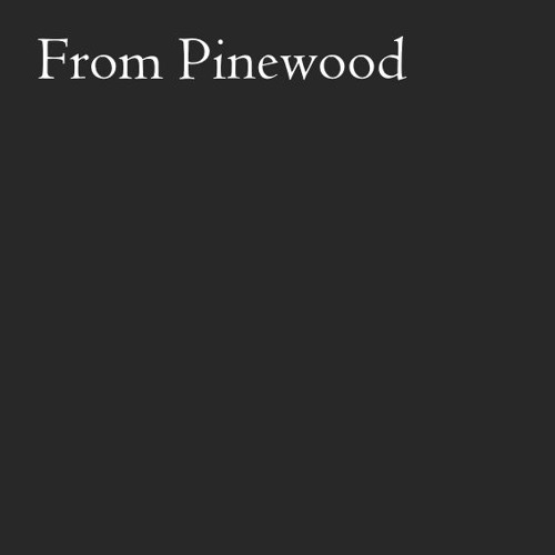 From Pinewood's avatar
