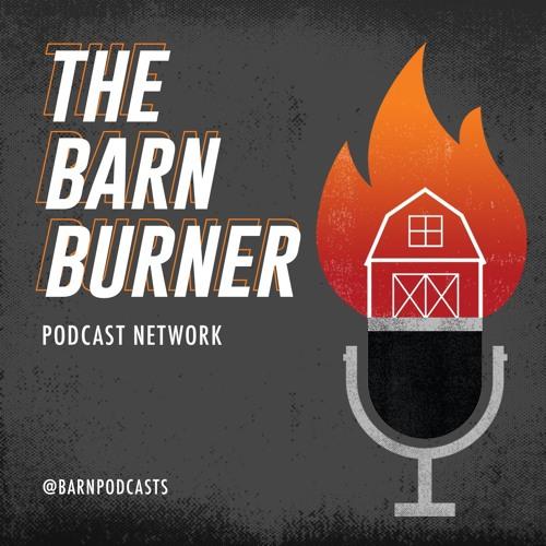 The BarnBurner Podcast Network's avatar