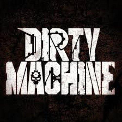 Dirty Machine's avatar