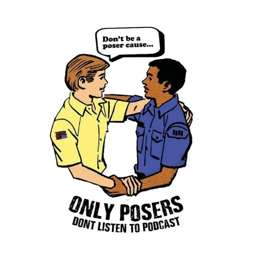 Only Posers Don't Listen To Podcast's avatar