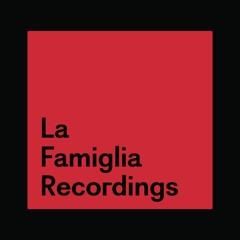 La Famiglia Recordings